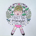 Trust the magic inside you